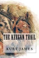 The Keegan Trail