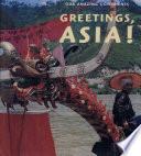 Greetings, Asia!