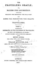 The Traveller s Oracle  Or  Maxims for Locomotion