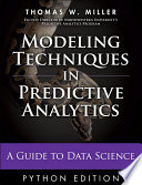 Modeling Techniques In Predictive Analytics With Python And R Book PDF