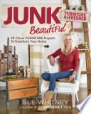 Junk Beautiful: Furniture Re[Freshed]
