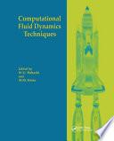 Computational Fluid Dynamics Techniques Book