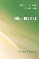 Doing Justice  Knowing God