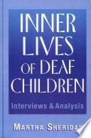 Inner Lives of Deaf Children