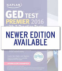 Kaplan GED Test Premier 2016 with 2 Practice Tests