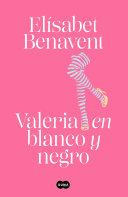 Valeria En Blanco Y Negro Saga Valeria 3