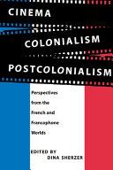 Cinema  Colonialism  Postcolonialism