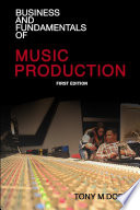 Business and Fundamentals of Music Production Book