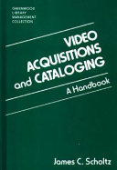 Video Acquisitions and Cataloging