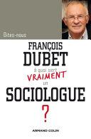 Dites-nous, François Dubet, à quoi sert vraiment un sociologue ?