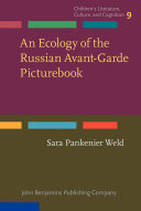 An Ecology of the Russian Avant Garde Picturebook