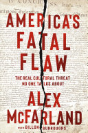 America S Fatal Flaw