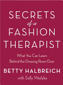 Secrets of a Fashion Therapist: What You Can Learn Behind ...
