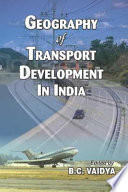 Geography of Transport Development in India