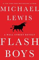 Flash Boys  A Wall Street Revolt