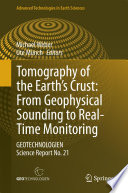 Tomography of the Earth   s Crust  From Geophysical Sounding to Real Time Monitoring Book
