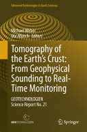 Tomography of the Earth   s Crust  From Geophysical Sounding to Real Time Monitoring
