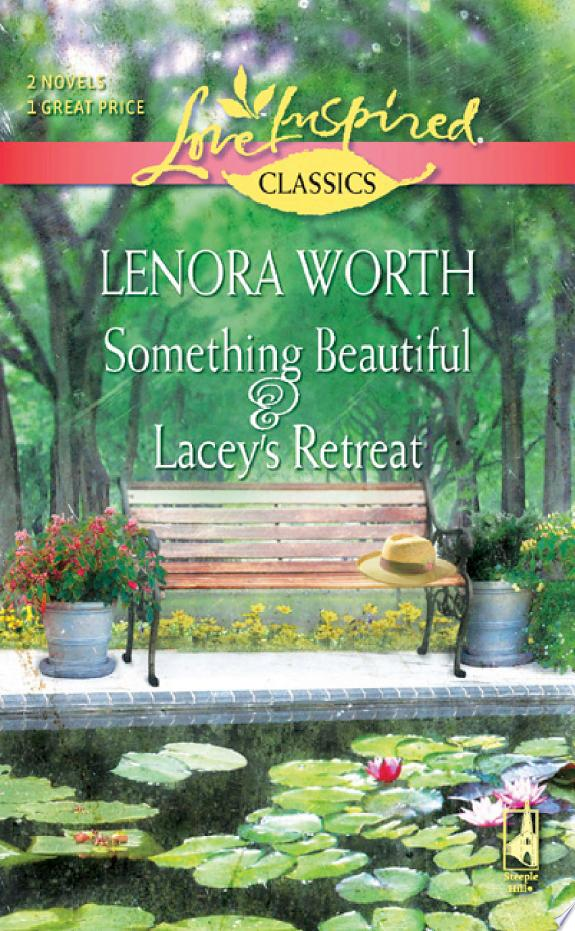 Something Beautiful and Lacey's Ret