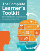 The Complete Learner s Toolkit