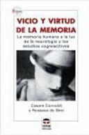 Vicio y virtud de la memoria