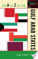 The A To Z Of The Gulf Arab States