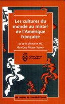 Les cultures du monde au miroir de l'Amérique française