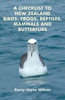 A Checklist to New Zealand Birds  Frogs  Reptiles  Mammals and Butterflies