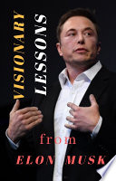 VISIONARY LESSONS from elon Musk