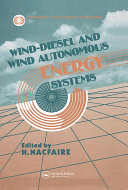 Wind Diesel and Wind Autonomous Energy Systems