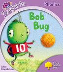 Oxford Reading Tree Songbirds Phonics: Level 1+: Bob Bug
