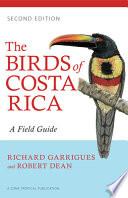 The Birds of Costa Rica