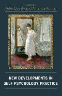 New Developments in Self Psychology Practice
