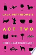 Lala Pettibone s Act Two