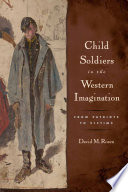 Child Soldiers in the Western Imagination Book PDF