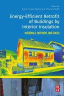 Energy Efficient Retrofit of Buildings by Interior Insulation