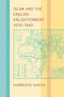 Islam and the English Enlightenment, 1670–1840