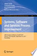 """Systems, Software and Services Process Improvement: 24th European Conference, EuroSPI 2017, Ostrava, Czech Republic, September 6–8, 2017, Proceedings"" by Jakub Stolfa, Svatopluk Stolfa, Rory V. O'Connor, Richard Messnarz"