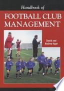 Handbook of Football Club Management