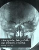 Atlas typischer Röntgenbilder vom normalen Menschen