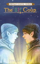 The Elf Coup - Book Three of The Magi Charter