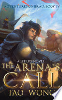 The Arena's Call