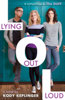 Lying Out Loud  A Companion to the Duff