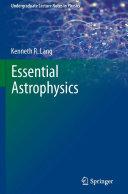 Essential Astrophysics