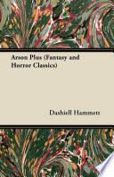 Arson Plus (Fantasy and Horror Classics) Read Online