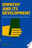 """""""Empathy and Its Development"""" by Nancy Eisenberg, Janet Strayer"""