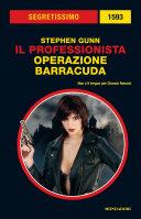 ll professionista - Operazione Barracuda (Segretissimo)