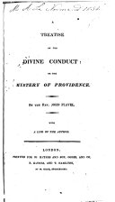 Pdf A Treatise on the Divine Conduct, Or, The Mystery of Providence. With a Life of the Author
