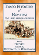 HERO STORIES OF RUSTEM - The Hero Prince of Persia [Pdf/ePub] eBook