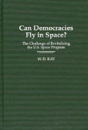 Can Democracies Fly in Space?