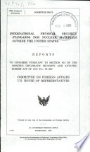 International Physical Security Standards for Nuclear Materials Outside the United States
